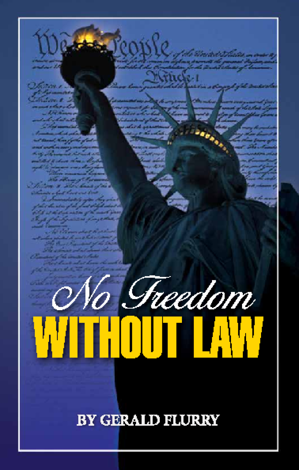 No Freedom Without Law Thetrumpet Com