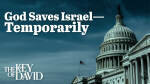 God Saves Israel—Temporarily