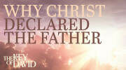 Why Christ Declared the Father