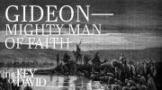 Gideon—Mighty Man of Faith