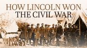 How Lincoln Won the Civil War