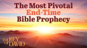 The Most Pivotal End-Time Bible Prophecy