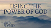 Using the Power of God
