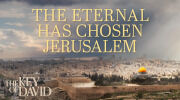 The Eternal Has Chosen Jerusalem