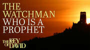 The Watchman Who Is a Prophet