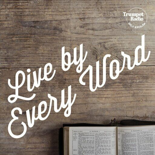 Live by Every Word